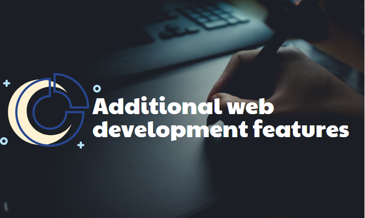 Additional web development features